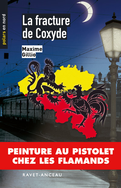 La fracture de Coxyde de Maxime Gillio - Editions Ravet-Anceau
