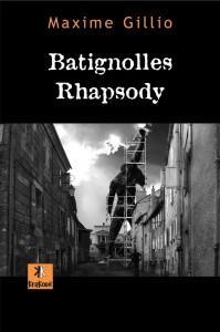 Batignolles Rhapsody de Maxime Gillio - Editions Krakoen