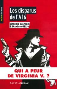 Les disparus de l'A16 de Maxime Gillio - Editions Ravet-Anceau